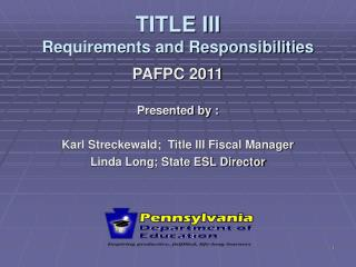 TITLE III  Requirements and Responsibilities