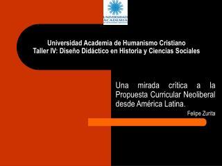 Universidad Academia de Humanismo Cristiano Taller IV: Dise o Did ctico en Historia y Ciencias Sociales