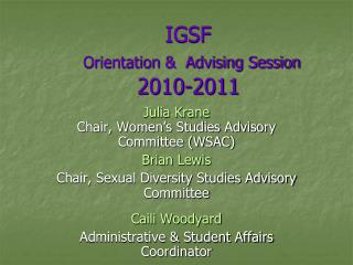 IGSF  Orientation   Advising Session  2010-2011