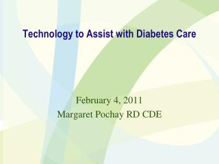 Technology to Assist with Diabetes Care