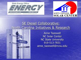 SE Diesel Collaborative:  North Carolina Initiatives  Research