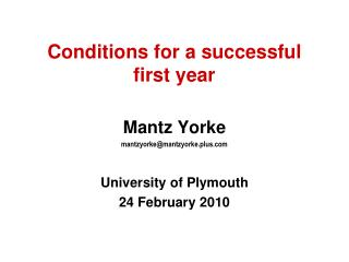 Conditions for a successful first year