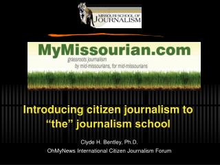 Introducing citizen journalism to  the  journalism school