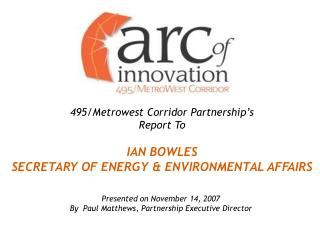 Presented on November 14, 2007 By  Paul Matthews, Partnership Executive Director