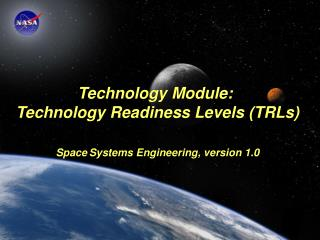 Module Purpose: Technology Readiness