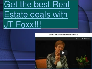 Get the best Real Estate deals with JT Foxx