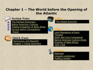 Chapter 1   The World before the Opening of the Atlantic