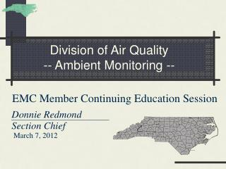 Division of Air Quality -- Ambient Monitoring --