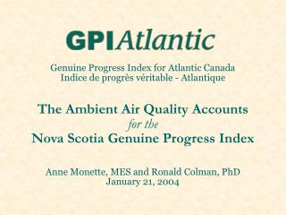 Genuine Progress Index for Atlantic Canada Indice de progr s v ritable - Atlantique   The Ambient Air Quality Accounts f