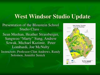 West Windsor Studio Update