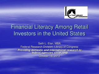 Financial Literacy Among Retail Investors in the United States