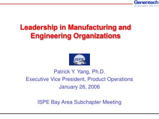 Leadership in Manufacturing and Engineering Organizations