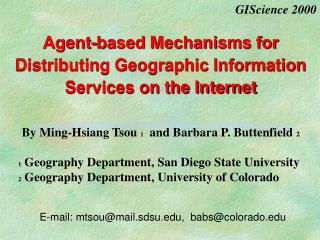 Agent-based Mechanisms for Distributing Geographic Information Services on the Internet