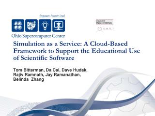 Simulation as a Service: A Cloud-Based Framework to Support the Educational Use of Scientific Software
