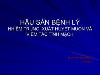 HU SN BNH L  NHIM TR NG, XUT HUYT MUN V  VI M TC TINH MCH
