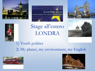 Stage all estero LONDRA