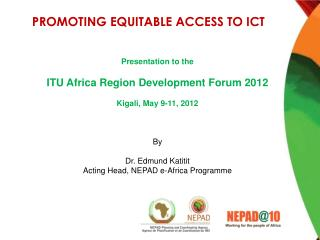 PROMOTING EQUITABLE ACCESS TO ICT