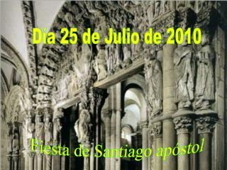 D a 25 de Julio de 2010