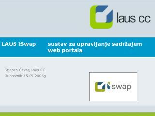 LAUS iSwap sustav za upravljanje sadr ajem   web portala
