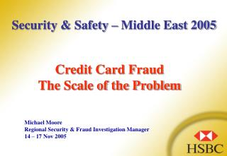 Credit Card Fraud  The Scale of the Problem