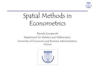 Spatial Methods in Econometrics
