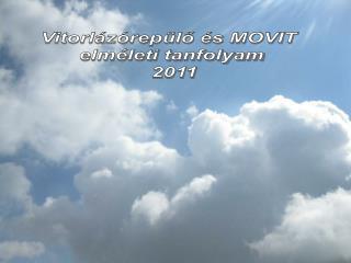 Vitorl z rep lo  s MOVIT  elm leti tanfolyam  2011