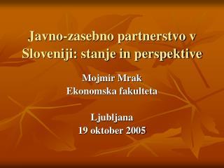 Javno-zasebno partnerstvo v Sloveniji: stanje in perspektive