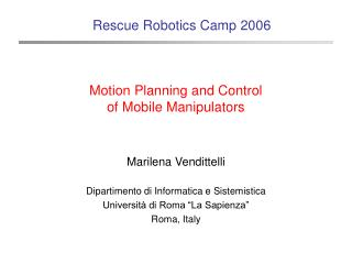 Motion Planning and Control  of Mobile Manipulators