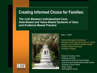 Creating Informed Choice for Families:
