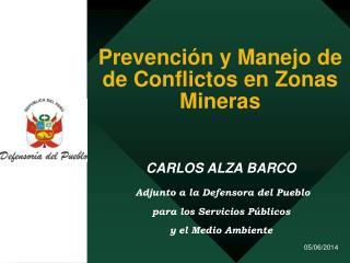 Prevenci n y Manejo de de Conflictos en Zonas Mineras