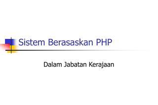 Sistem Berasaskan PHP