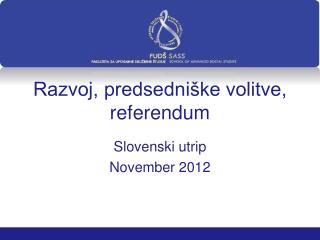Razvoj, predsedni ke volitve, referendum