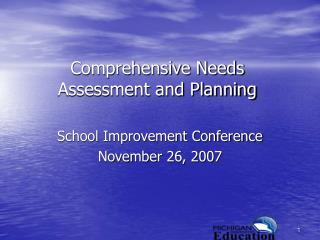 Comprehensive Needs Assessment and Planning