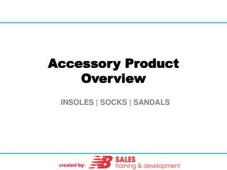 Accessory Product Overview