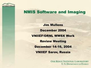 NMIS Software and Imaging