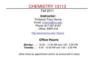 CHEMISTRY 10113 Fall 2011