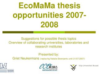 EcoMaMa thesis opportunities 2007-2008