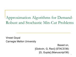 Approximation Algorithms for Demand-Robust and Stochastic Min-Cut Problems
