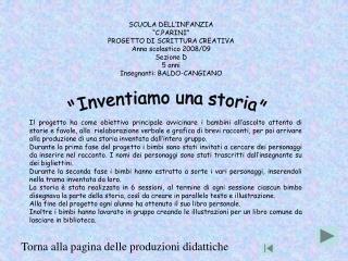 SCUOLA DELL INFANZIA   C.PARINI  PROGETTO DI SCRITTURA CREATIVA Anno scolastico 2008