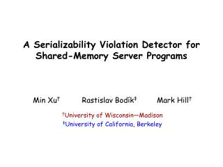 A Serializability Violation Detector for  Shared-Memory Server Programs