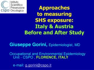 Approaches  to measuring  SHS exposure:  Italy & Austria  Before and After Study