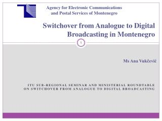 Switchover from Analogue to Digital Broadcasting in Montenegro