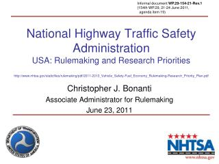 National Highway Traffic Safety Administration USA: Rulemaking and Research Priorities nhtsa