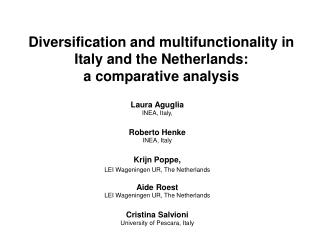 Diversification and multifunctionality in Italy and the Netherlands: