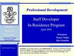 Staff Developer  In-Residence Program April 2004