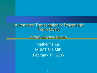 Automated Transcription of Polyphonic Piano Music  A Brief Literature Review