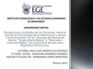 INSTITUTO TECNOL GICO Y DE ESTUDIOS SUPERIORES DE MONTERREY  UNIVERSIDAD VIRTUAL