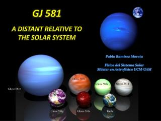 GJ 581  a distant relative to the Solar System