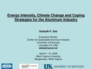 Energy Intensity, Climate Change and Coping Strategies for the Aluminum Industry