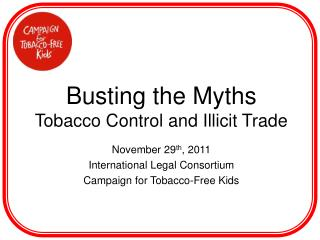 Busting the Myths Tobacco Control and Illicit Trade